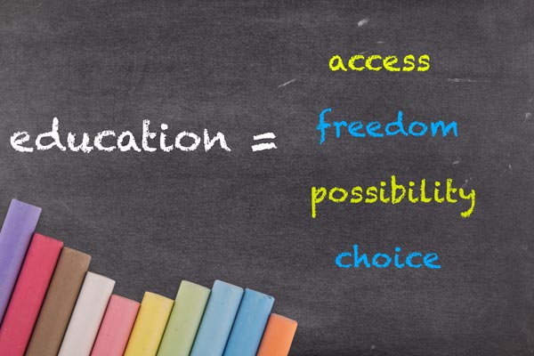 Education equals access, freedom, possibility and choice